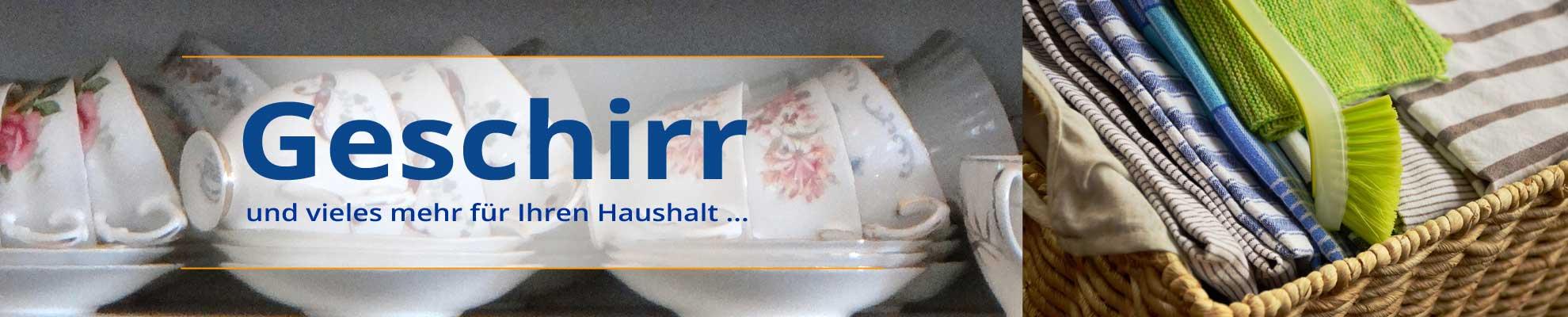 Magazin Halsenbach - Geschirr Haushalt